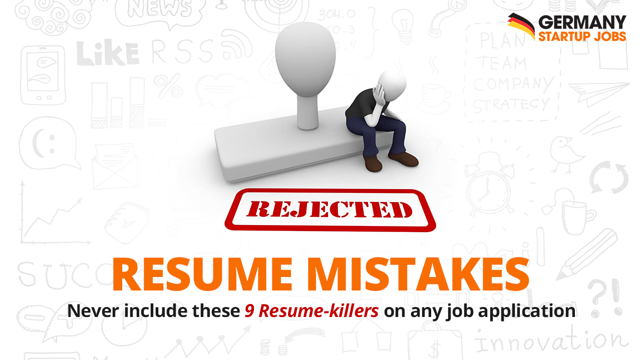 Resume Mistakes: Never Include These 9 Resume Killers On Any Job Application